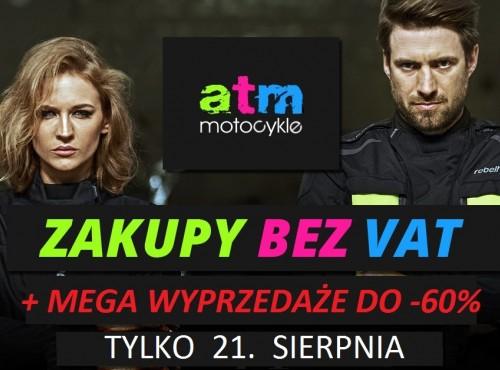 Dzień bez Vat w ATM Motocykle