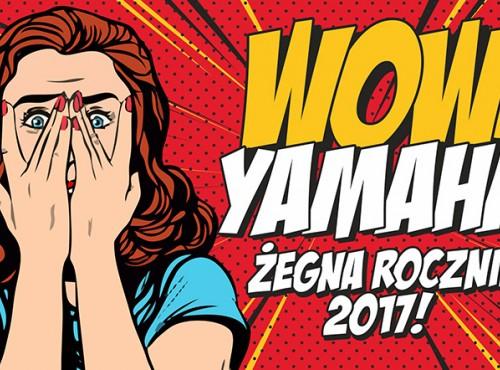 Yamaha żegna roczniki 2017