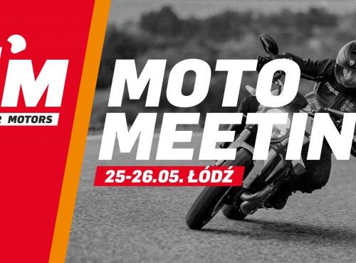 Moto Meeting Łódź - weekend pełen atrakcji