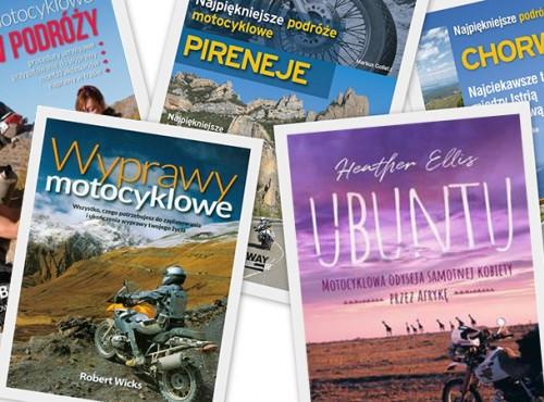 Książki o turystyce motocyklowej. Gdzie motocyklem na urlop?