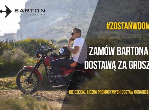 Barton mówi #zostańwdomu: kup motocykl z dostawą za grosze!