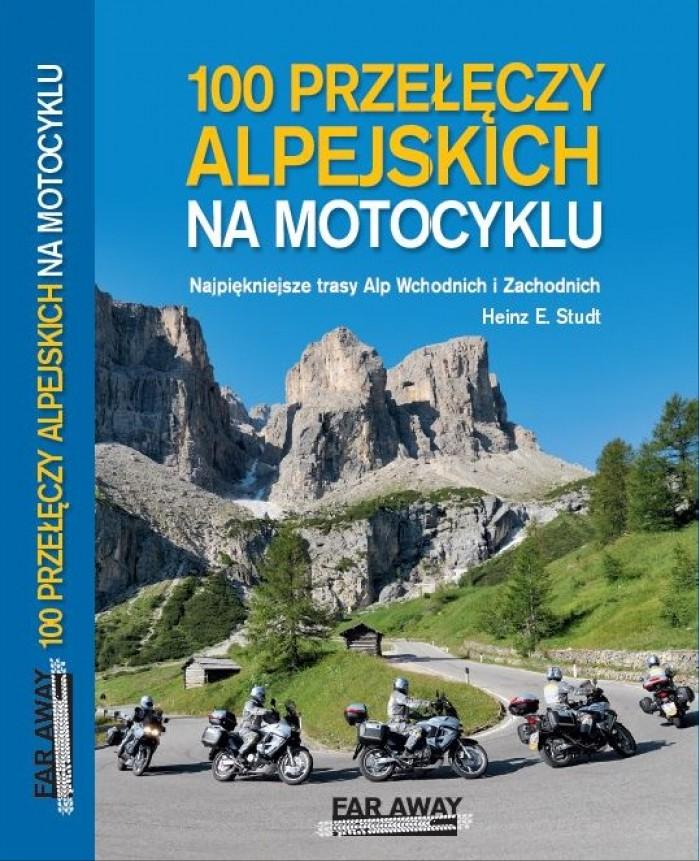 100 przeleczy alpejskich na motocyklu