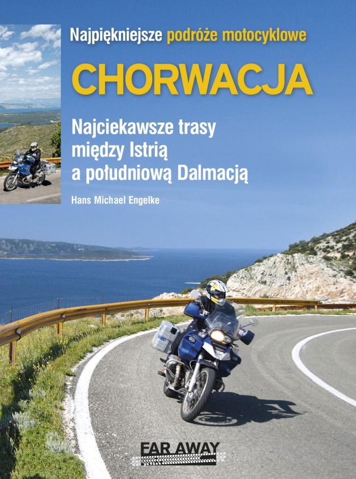 Najpiekniejsze podroze motocyklowe Chorwacja