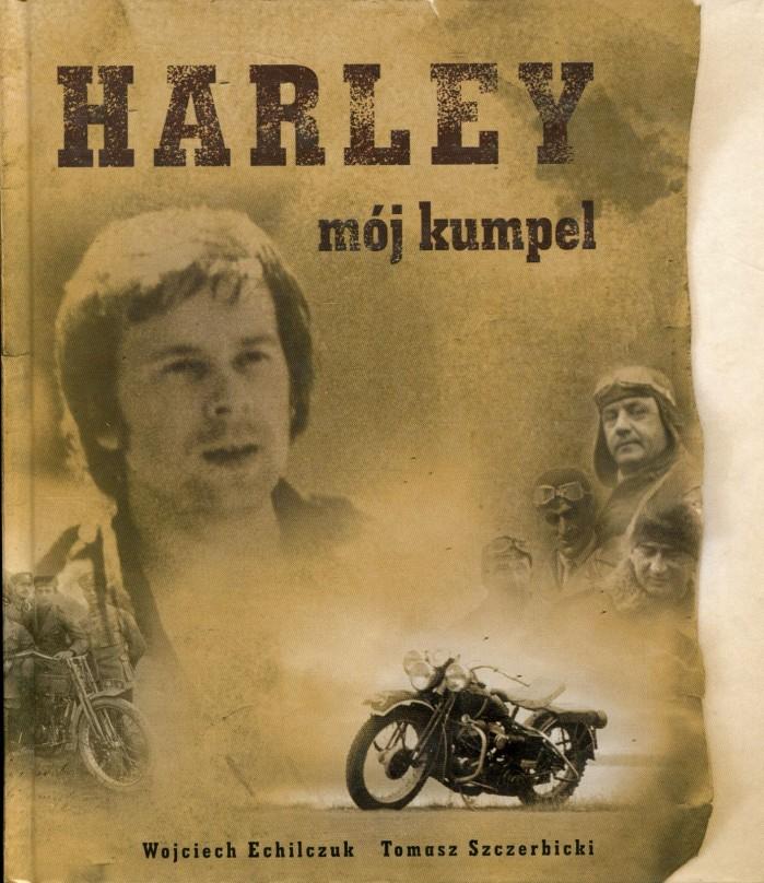 Harley moj kumpel