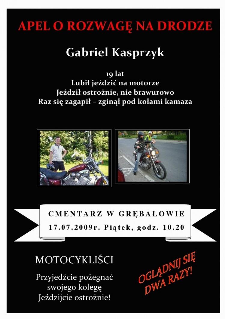 3 Gabriel Kasprzyk lat 19 zginal pod kolami Kamaza w dniu 13 07 2009 na ul Igolomskiej w Krakowie PROSZE PRZESLAC DALEJ